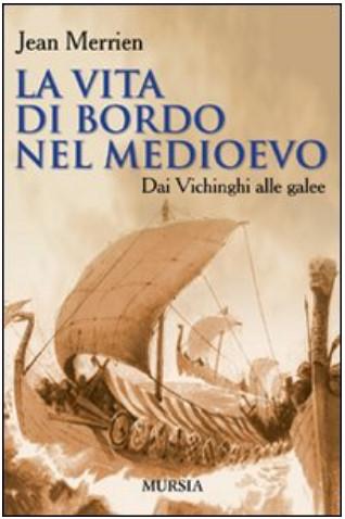La vita a bordo nel medioevo