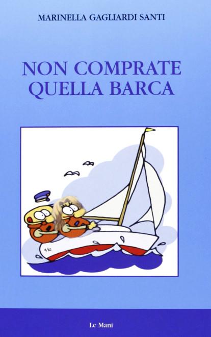Non comprate quella barca
