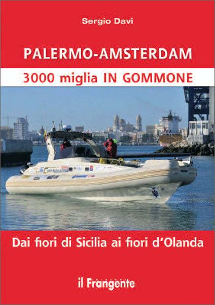 Palermo - Amsterdam 3000 miglia in gommone