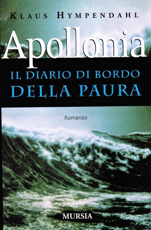 Apollonia - Il diario di bordo della paura