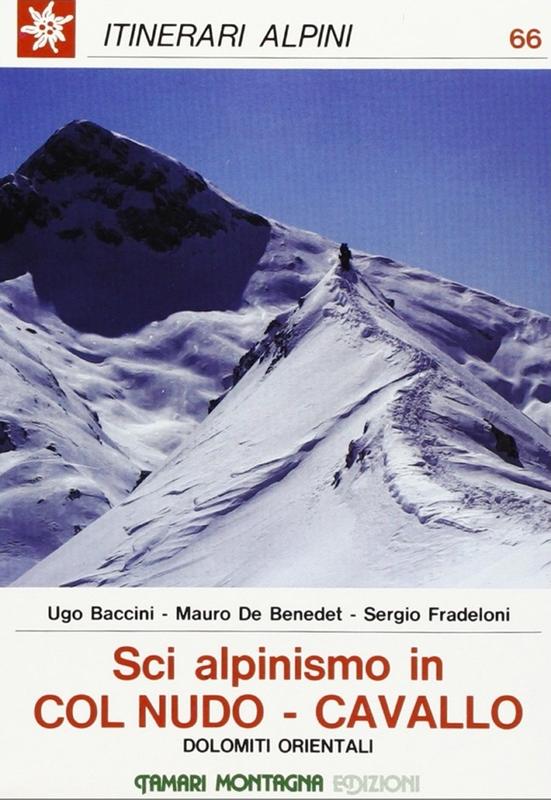 Sci alpinismo in Col Nudo, Cavallo - Dolomiti orientali