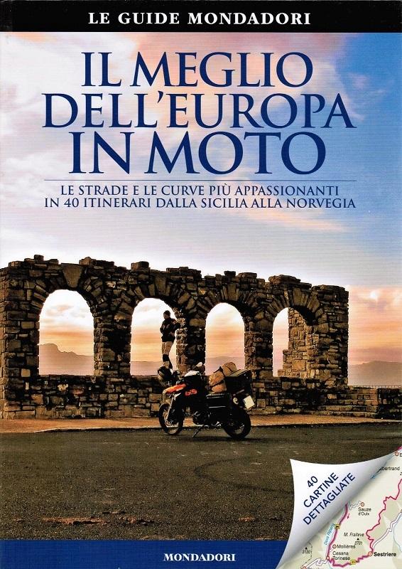 Il meglio dell'Europa in moto