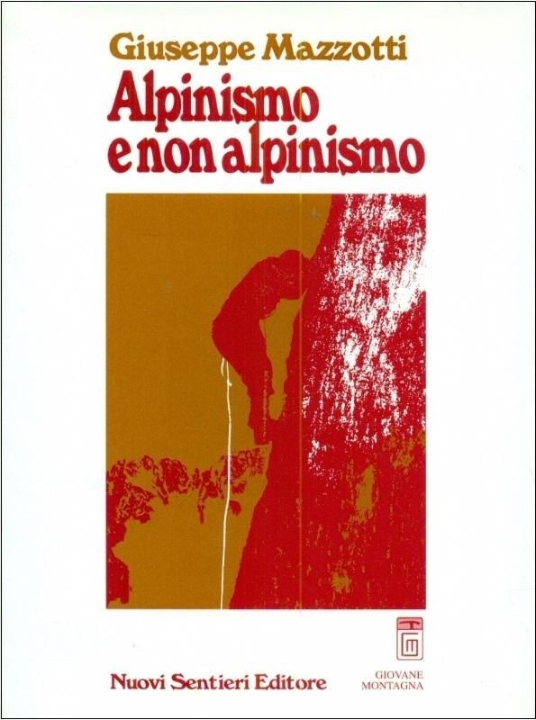 Alpinismo e non alpinismo