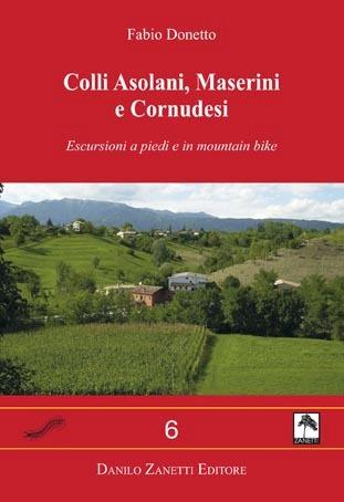 Colli Asolani, Maserini e Cornudesi