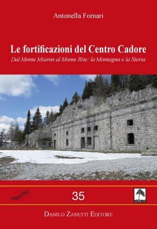 Le fortificazioni del Centro Cadore
