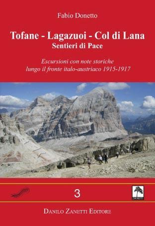 Tofane - Lagazuoi - Col di Lana