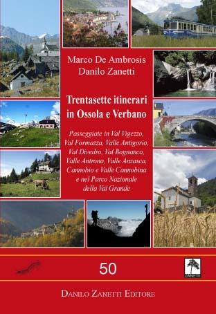 Trentasette itinerari in Ossola e Verbano