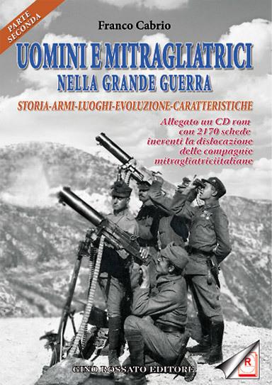 Uomini e mitragliatrici nella Grande Guerra  (parte seconda)