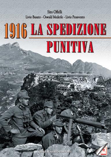 1916 La spedizione punitiva