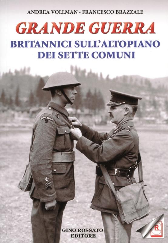Grande Guerra Britannici sull'Altopiano dei Sette Comuni
