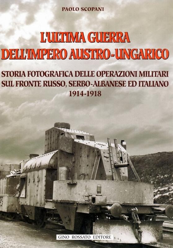 L'ultima guerra dell'impero austro-ungarico (1914-1918)