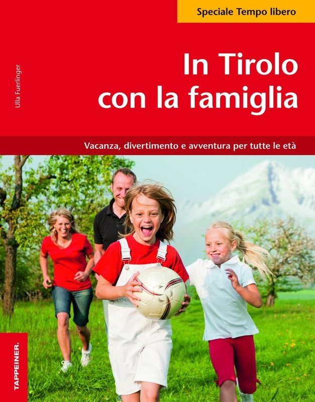 In Tirolo con la famiglia