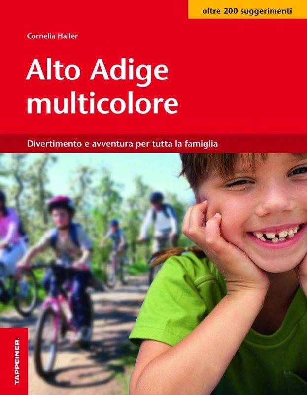 Alto Adige multicolore