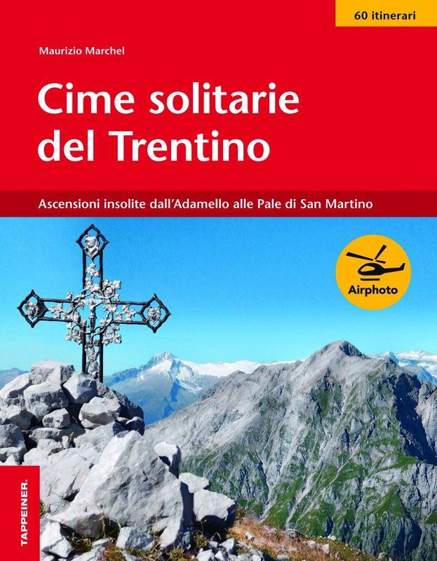 Cime solitarie del Trentino