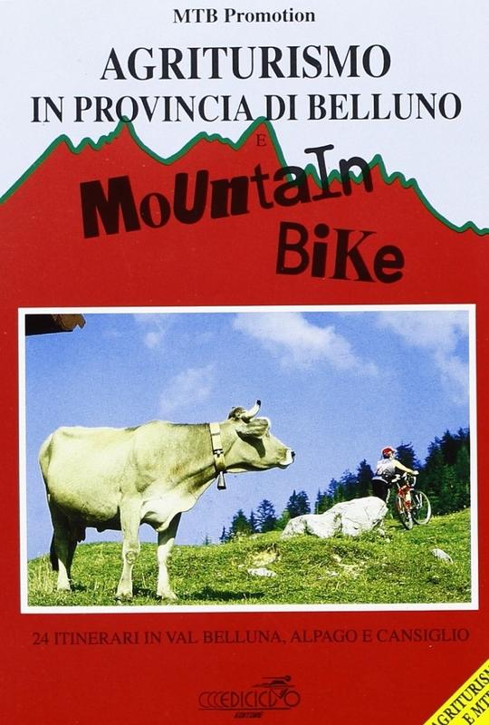 Agriturismo in provincia di Belluno e mountain bike