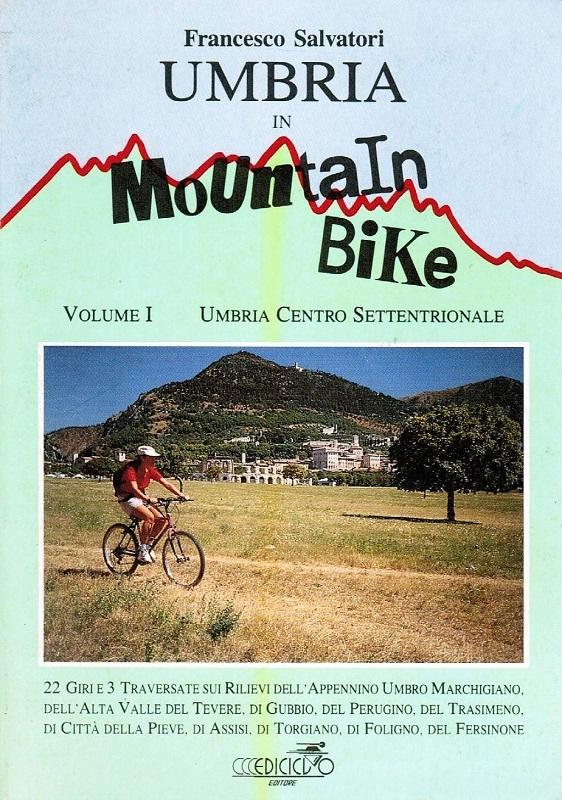 Umbria in mountain bike vol. 1
