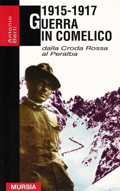1915 - 1917 Guerra in Comelico