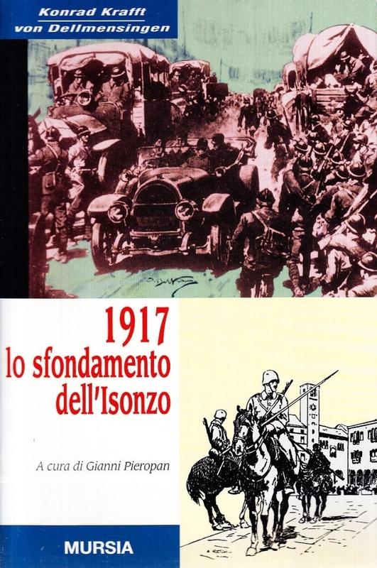1917 Lo sfondamento dell'Isonzo
