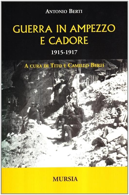 Guerra in Ampezzo e Cadore 1915-1917