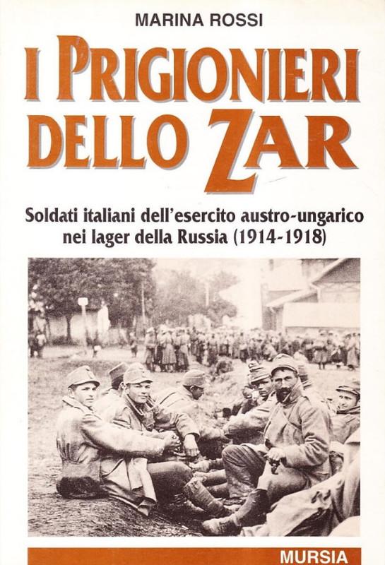 I prigionieri dello Zar (1914-1918)