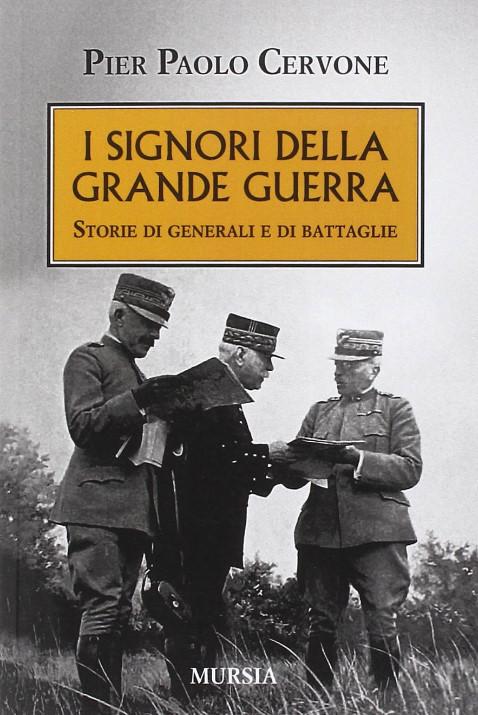 I signori della Grande Guerra