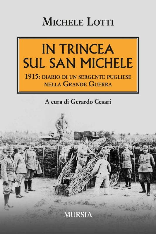 In trincea sul San Michele