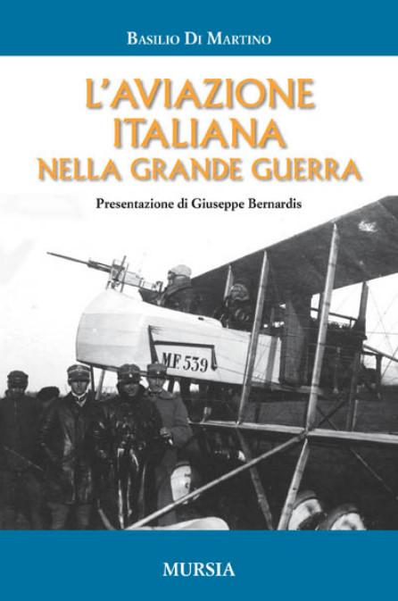 L'aviazione italiana nella Grande Guerra
