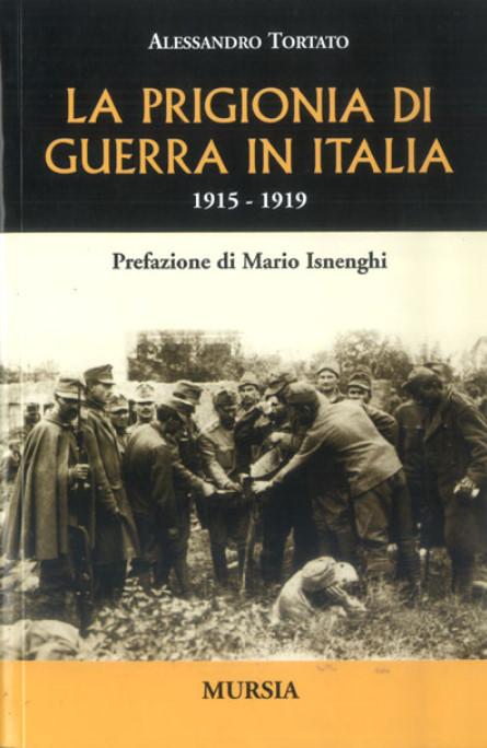 La prigionia di guerra in Italia
