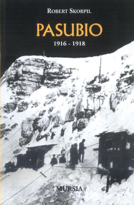 Pasubio 1916-1918