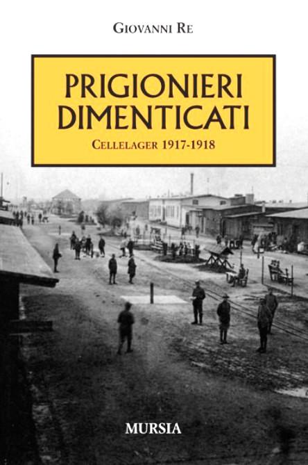Prigionieri dimenticati 1917-1918