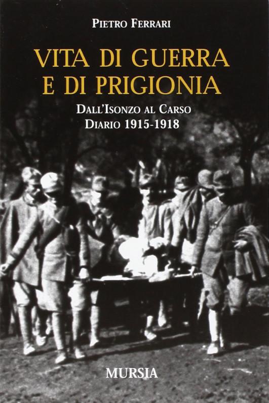 Vita di guerra e di prigionia