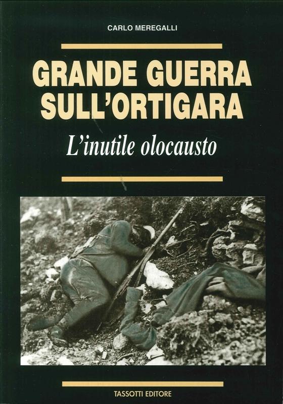 Grande Guerra sull'Ortigara