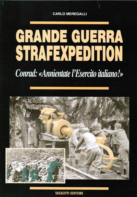 Grande Guerra - Strafexpedition