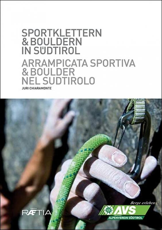 Arrampicata sportiva e boulder nel Sudtirolo