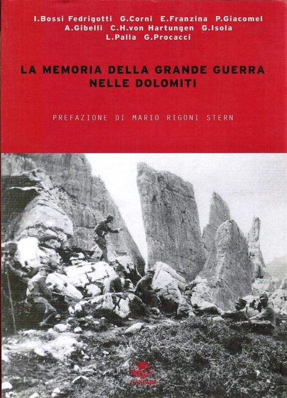 La memoria della Grande Guerra nelle Dolomiti