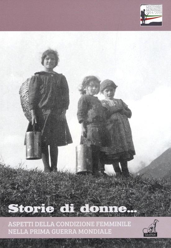 Aspetti della condizione femminile nella Prima Guerra Mondiale