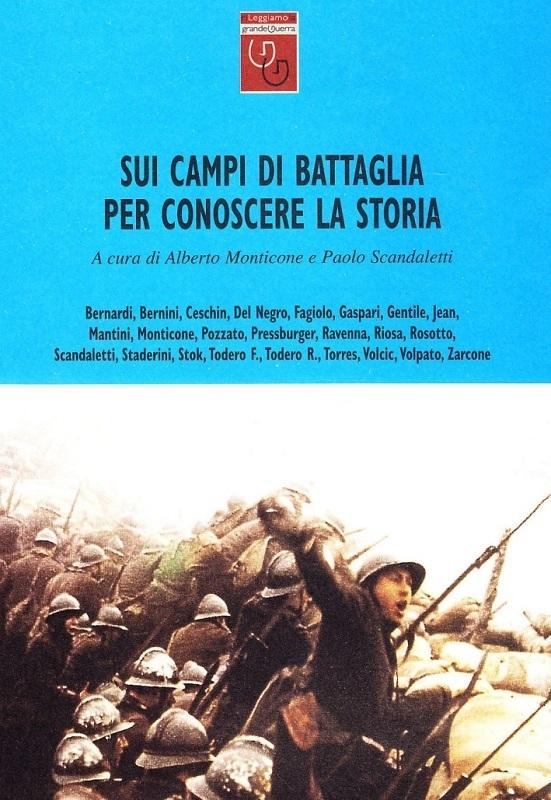 Sui campi di battaglia per conoscere la storia
