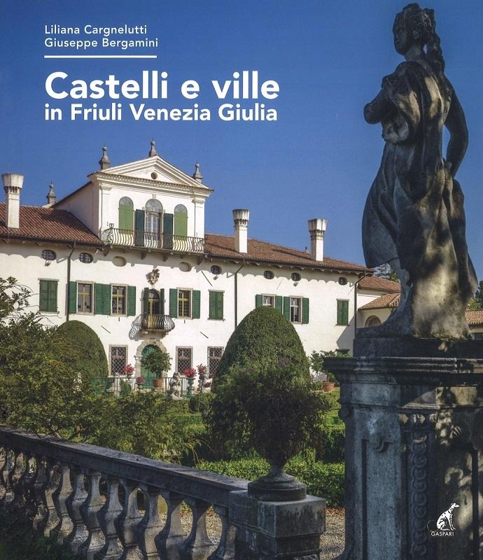 Ville e castelli in Friuli Venezia Giulia