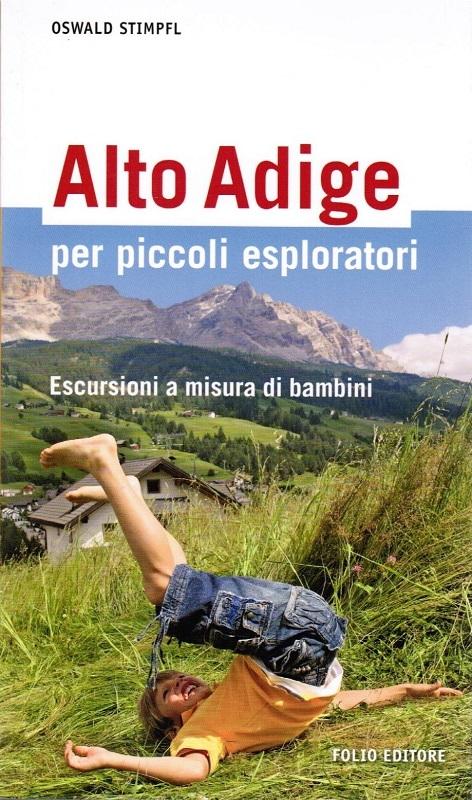 Alto Adige per piccoli esploratori