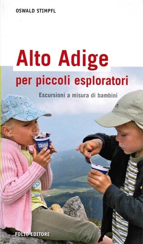 Alto Adige per piccoli esploratori - Escursioni a misura di bamnini