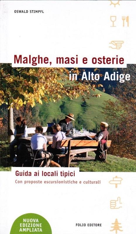Malghe masi e osterie in Alto Adige