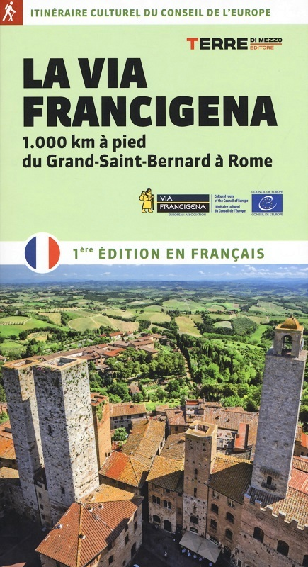 La Via Francigena (ed. francese)