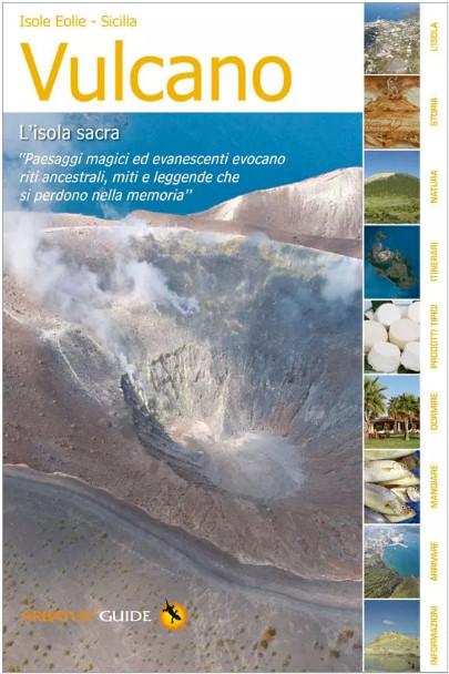 Vulcano l'isola sacra