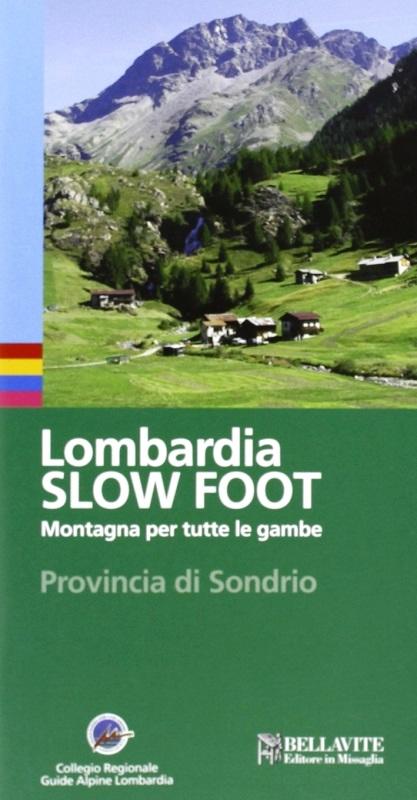 Lombardia Slow Foot Provincia di Sondrio