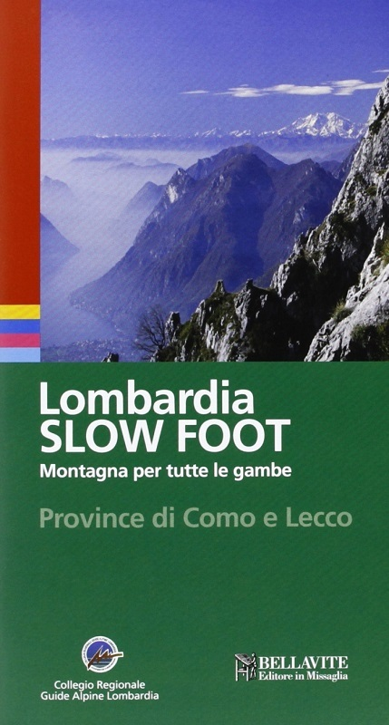 Lombardia Slow Foot Province di Como e Lecco