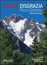 Monte Disgrazia - Picco Glorioso