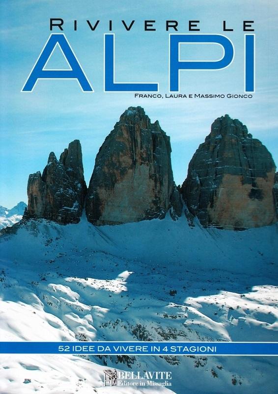 Rivivere le Alpi