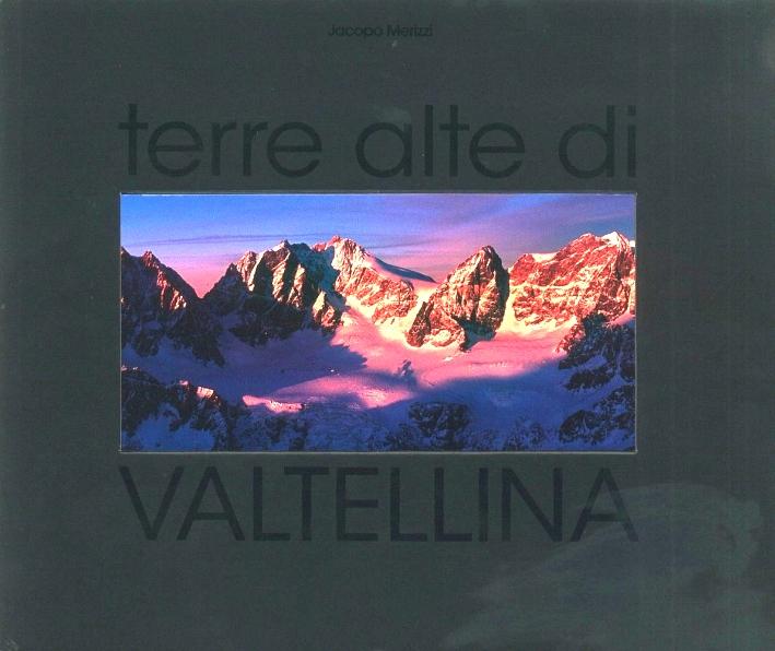 Terre alte in Valtellina