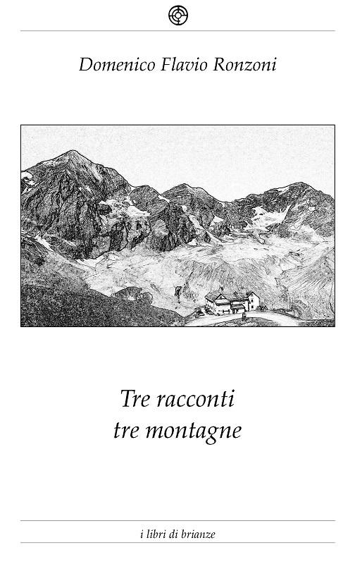 Tre racconti tre montagne