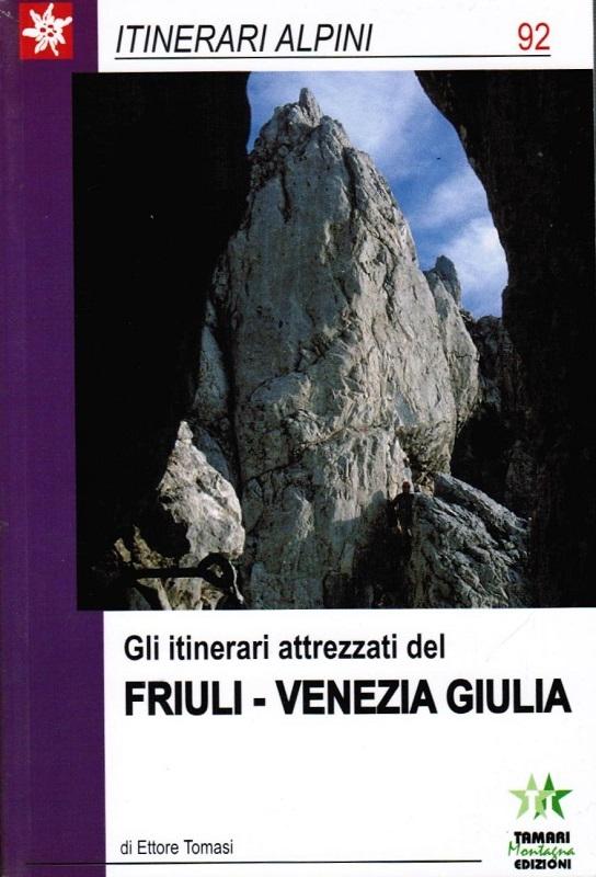 Gli itinerari attrezzati del Friuli Venezia Giulia